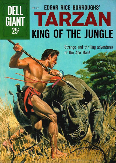 Cover for Dell Giant (Dell, 1959 series) #37 - Edgar Rice Burrough's Tarzan, King of the Jungle