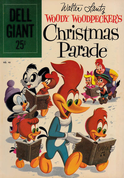 Cover for Dell Giant (Dell, 1959 series) #40 - Walter Lantz Woody Woodpecker's Christmas Parade