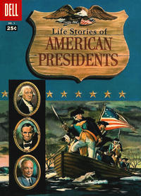 Cover Thumbnail for Life Stories of American Presidents (Dell, 1957 series) #1 [25¢]