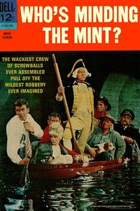 Cover Thumbnail for Who's Minding the Mint? (Dell, 1967 series) #12-924-708