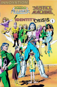 Cover Thumbnail for Hero Alliance & Justice Machine: Identity Crisis (Innovation, 1990 series) #1