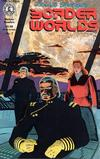 Cover for Border Worlds (Kitchen Sink Press, 1986 series) #7