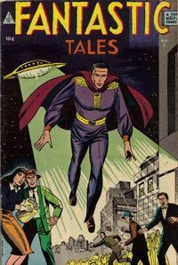 Cover Thumbnail for Fantastic Tales (I. W. Publishing; Super Comics, 1958 series) #1