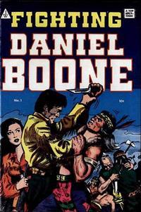 Cover Thumbnail for Fighting Daniel Boone (I. W. Publishing; Super Comics, 1958 series) #1
