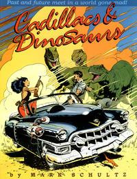 Cover Thumbnail for Cadillacs & Dinosaurs (Kitchen Sink Press, 1989 series) #[nn]