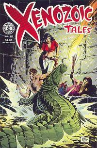 Cover Thumbnail for Xenozoic Tales (Kitchen Sink Press, 1987 series) #10