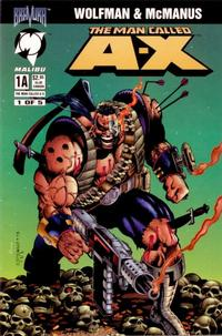 Cover Thumbnail for The Man Called A-X (Malibu, 1994 series) #1 [Cover 1-A]