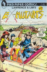 Cover Thumbnail for Lawrence & Lim's Ex-Mutants (Pied Piper Comics, 1987 series) #7