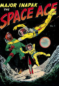 Cover Thumbnail for Major Inapak the Space Ace (Magazine Enterprises, 1951 series) #1