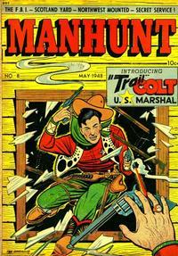 Cover Thumbnail for Manhunt (Magazine Enterprises, 1947 series) #8