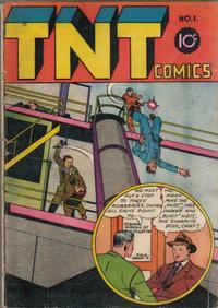 Cover Thumbnail for TNT Comics (The Charles Publishing Co., 1946 series) #1
