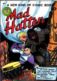 Cover Thumbnail for The Mad Hatter (O. W. Comics Corp., 1946 series) #1