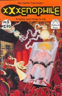 Cover Thumbnail for Xxxenophile (Palliard Press, 1989 series) #5