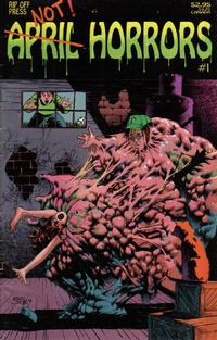Cover Thumbnail for April Horrors (Rip Off Press, 1992 series) #1