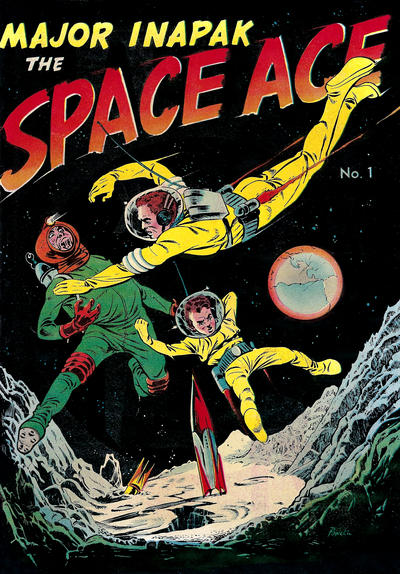 Cover for Major Inapak the Space Ace (Magazine Enterprises, 1951 series) #1