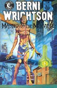 Cover Thumbnail for Berni Wrightson, Master of the Macabre (Eclipse, 1984 series) #5