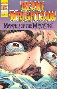 Cover Thumbnail for Berni Wrightson: Master of the Macabre (Pacific Comics, 1983 series) #1