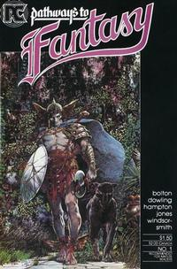 Cover Thumbnail for Pathways to Fantasy (Pacific Comics, 1984 series) #1