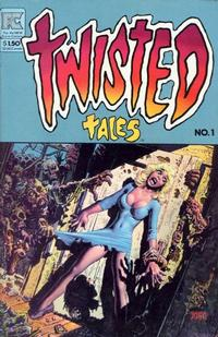 Cover Thumbnail for Twisted Tales (Pacific Comics, 1982 series) #1