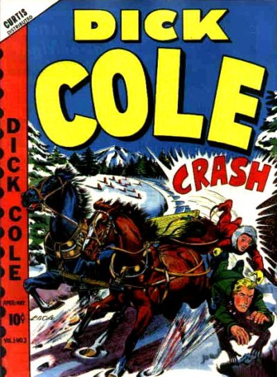 Cover for Dick Cole (Novelty / Premium / Curtis, 1948 series) #v1#3 [3]