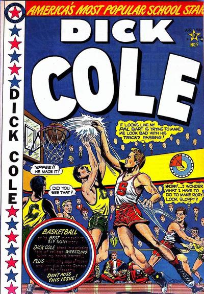 Cover for Dick Cole (Star Publications, 1949 series) #9
