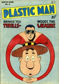 Cover Thumbnail for Plastic Man (Quality Comics, 1943 series) #6