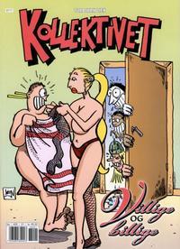 Cover Thumbnail for Kollektivet Superalbum (Bladkompaniet / Schibsted, 2004 series) #2007 [a] - Villige og billige