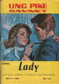 Cover Thumbnail for Lady (Serieforlaget / Se-Bladene / Stabenfeldt, 1964 series) #11/1964