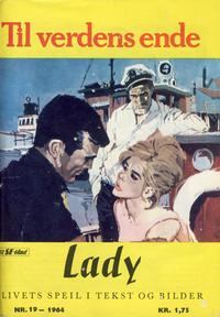 Cover Thumbnail for Lady (Serieforlaget / Se-Bladene / Stabenfeldt, 1964 series) #19/1964