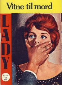 Cover Thumbnail for Lady (Serieforlaget / Se-Bladene / Stabenfeldt, 1964 series) #22/1964
