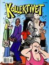 Cover for Humoralbum (Bladkompaniet / Schibsted, 2001 series) #7/2001 - Kollektivet