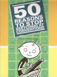 Cover Thumbnail for 50 Reasons to Stop Sketching at Conventions (One Horse Leadworks, 2006 series)