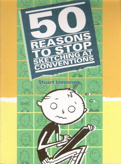 Cover for 50 Reasons to Stop Sketching at Conventions (One Horse Leadworks, 2006 series)