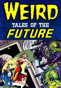 Cover Thumbnail for Weird Tales of the Future (Stanley Morse, 1952 series) #1