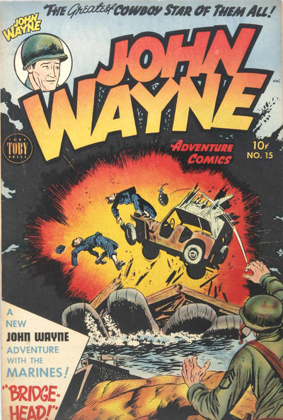 Cover for John Wayne Adventure Comics (Toby, 1949 series) #15