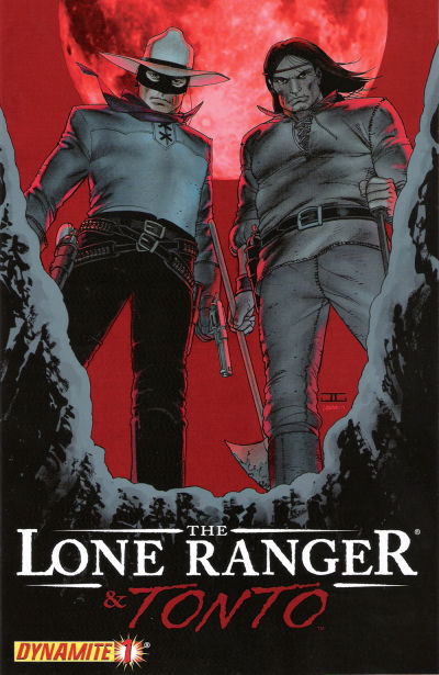Cover for The Lone Ranger & Tonto (Dynamite Entertainment, 2008 series) #1