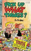 Cover for Pick Up What Things? [Family Circus] (Gold Medal Books, 1983 series)