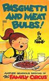 Cover for Pasghetti and Meat Bulbs! [Family Circus] (Gold Medal Books, 1980 series) #12664-1