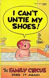 Cover for I Can't Untie My Shoes! [Family Circus] (Gold Medal Books, 1975 series) #13065-7