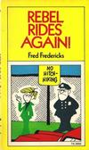 Cover for Rebel Rides Again! (Scholastic Book Services, 1974 series) #TK 2669
