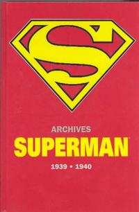 Cover Thumbnail for Archives Superman 1939 - 1940 (Semic S.A., 2004 series)