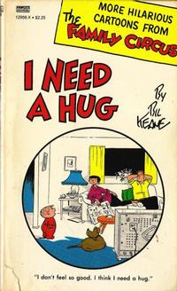 Cover Thumbnail for I Need a Hug [Family Circus] (Gold Medal Books, 1968 series) #12956-X