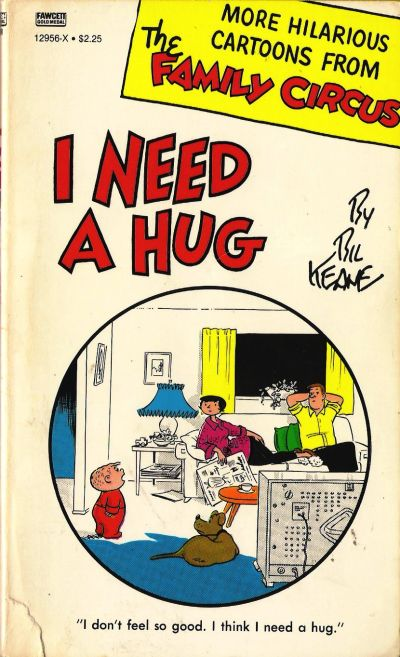 Cover for I Need a Hug [Family Circus] (Gold Medal Books, 1968 series) #12956-X