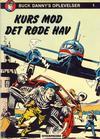 Cover for Buck Danny (Interpresse, 1977 series) #1 - Kurs mod det røde hav
