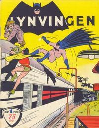 Cover Thumbnail for Lynvingen (Serieforlaget / Se-Bladene / Stabenfeldt, 1953 series) #1/1953