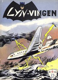 Cover Thumbnail for Lynvingen (Serieforlaget / Se-Bladene / Stabenfeldt, 1953 series) #6/1953