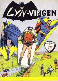 Cover Thumbnail for Lynvingen (Serieforlaget / Se-Bladene / Stabenfeldt, 1953 series) #7/1953