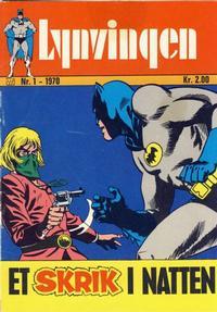 Cover Thumbnail for Lynvingen (Illustrerte Klassikere / Williams Forlag, 1969 series) #1/1970