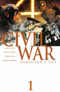 Cover Thumbnail for Civil War #1 (Director's Cut) (Marvel, 2006 series)