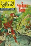 Cover for Classics Illustrated (Gilberton, 1947 series) #168 [O] - In Freedom's Cause
